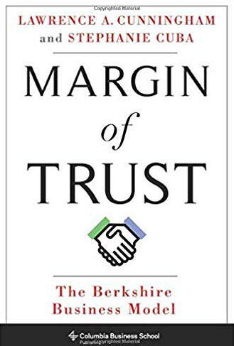 Front cover of Lawrence A. Cunningham's book, Margin of Trust: The Berkshire Business Model