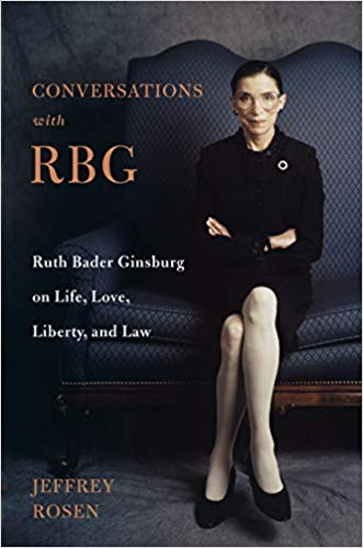 Book cover of Jeffrey Rosen's book on Justice Ruth Bader Ginsburg's life