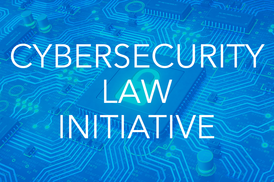 Cybersecurity Law Initiative