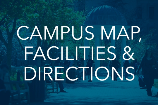 Campus Map, Facilities, and Directions