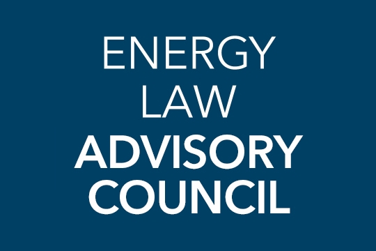 Energy Law Advisory Council