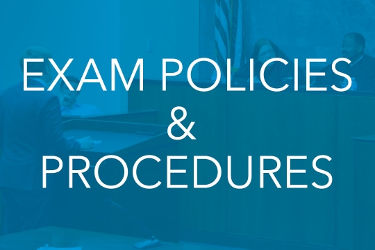 Exam Policies and Procedures